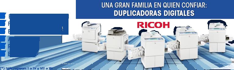 Familia de duplicadoras Ricoh
